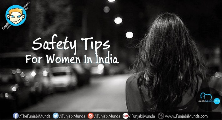 Safety Tips For Women In India