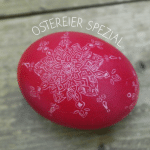 OSTERSPEZIAL – Eine Woche voller Ostereier