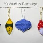 DIY – Weihnachtliche Filzanhänger
