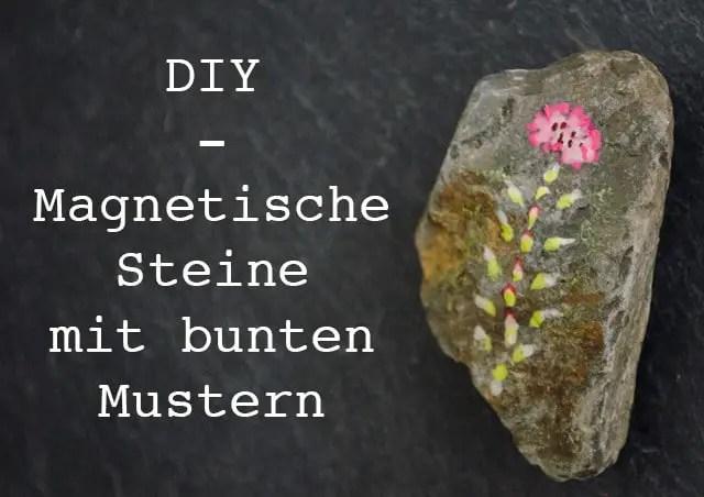 DIY Magnetsteine