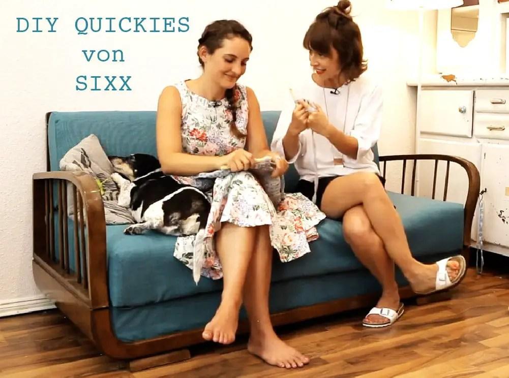DIY Quickies von SIXX