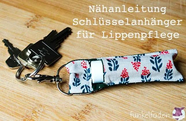 Freebook Schlüsselanhänger für Lippenpflege nähen