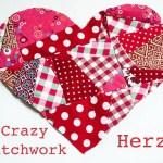 Resteverwertung – Crazy Patchwork Herz nähen