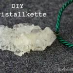 DIY – Glitzernde Kristallkette