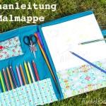Nähanleitung – Malmappe für Stifte und Papier