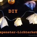 Halloween DIY – Lichterkette mit Geistern