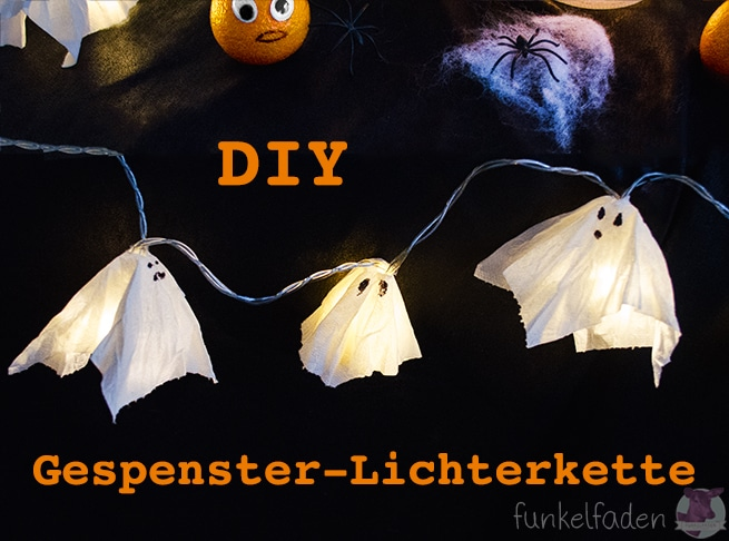 Halloween DIY – Lichterkette mit Geistern › Anleitungen, Do it ...
