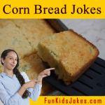 Cornn Bread Jokes - Funny Southwestern Jokes