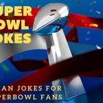 Clean Super Bowl Jokes for Kids