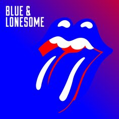 Blue and Lonesome – Rolling Stones