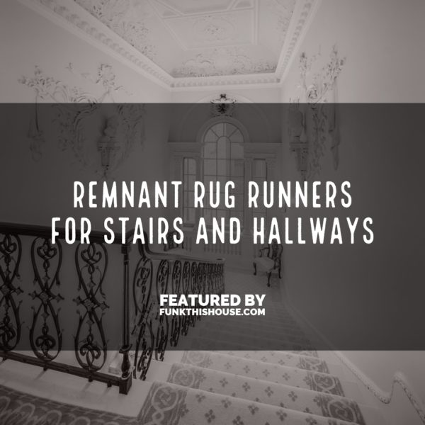 Remnant Rug Runners