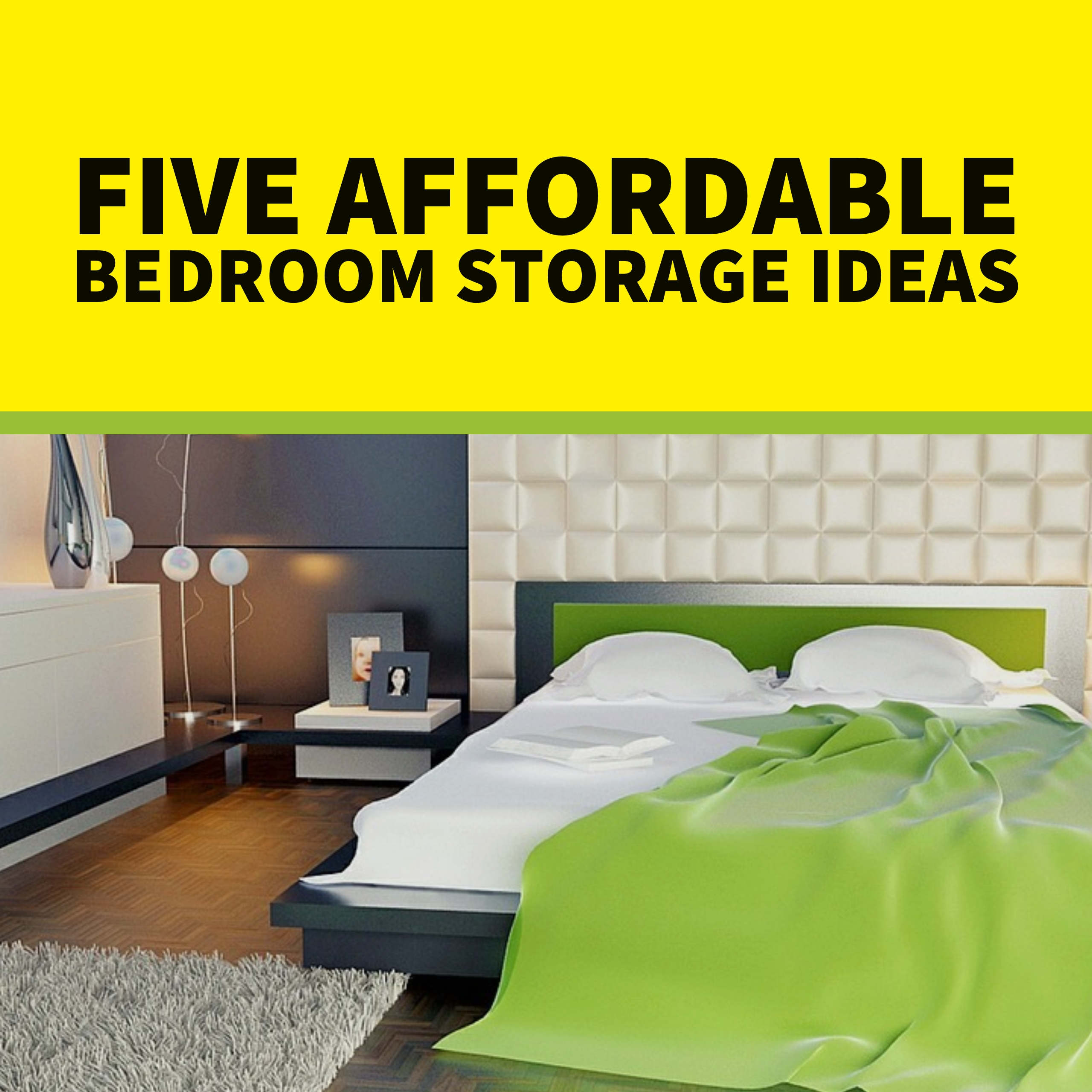 5 Affordable Bedroom Storage Ideas