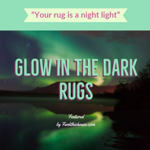 Glow in the Dark Rugs