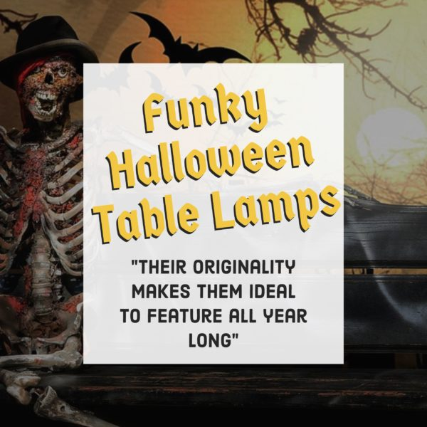 Funky Halloween Table Lamps