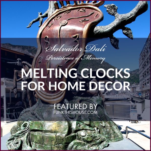 Melting Clocks for Home Decor