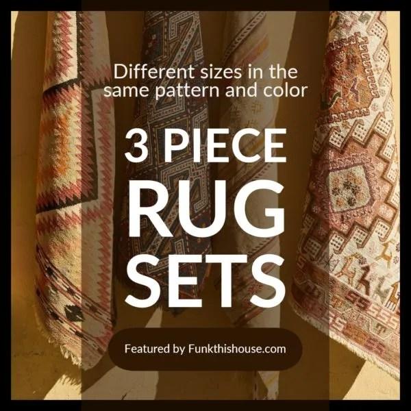 Three Piece Rug Sets
