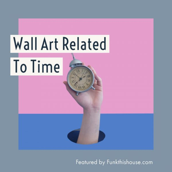 Wall Art Related to Time