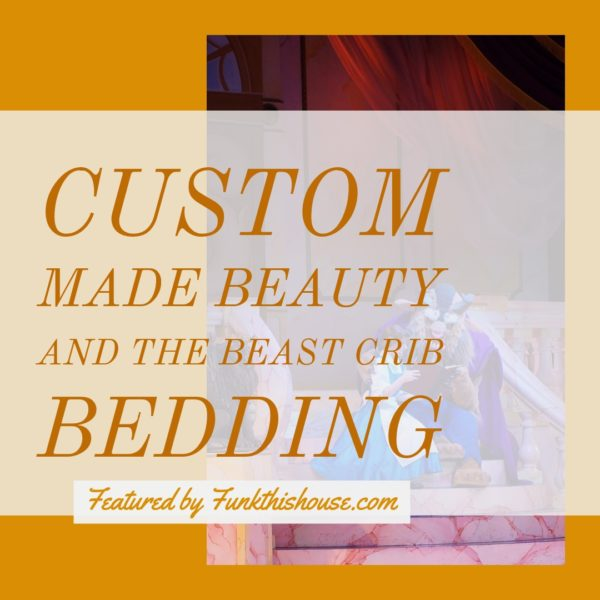 Custom Made Beauty and the Beast Crib Sets featured by Funkthishouse.com