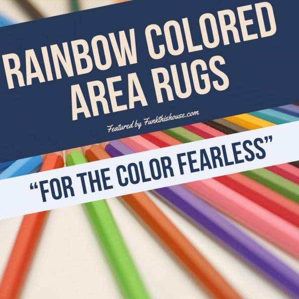 Rainbow Colored Area Rugs