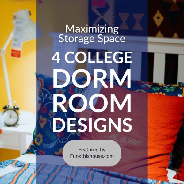 College Dorm Room Designs that Maximize Storage Space