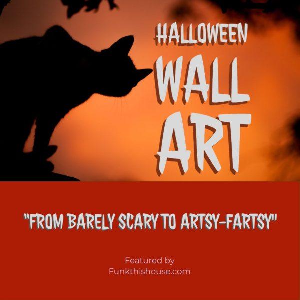 Halloween Wall Art Choices