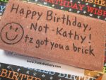 Happy Birthday Not-Katch - Birthday Brick