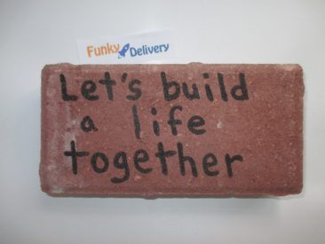 Send a Brick - Let's Build a Life Together