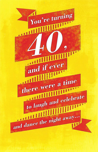 Youre Turning 40 Fun Birthday Card For Anyone