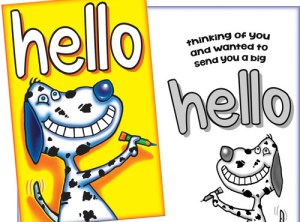 Hello - Thinking of You Card - Fun Card with a Dog Sent for You