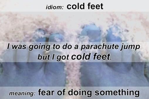 cold feet idiom