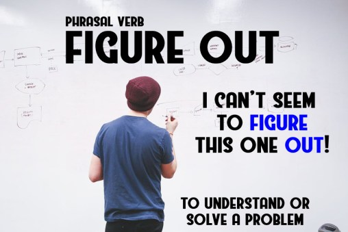 figure out phrasal verb