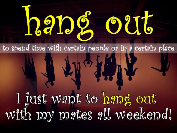 Slang - Hang out