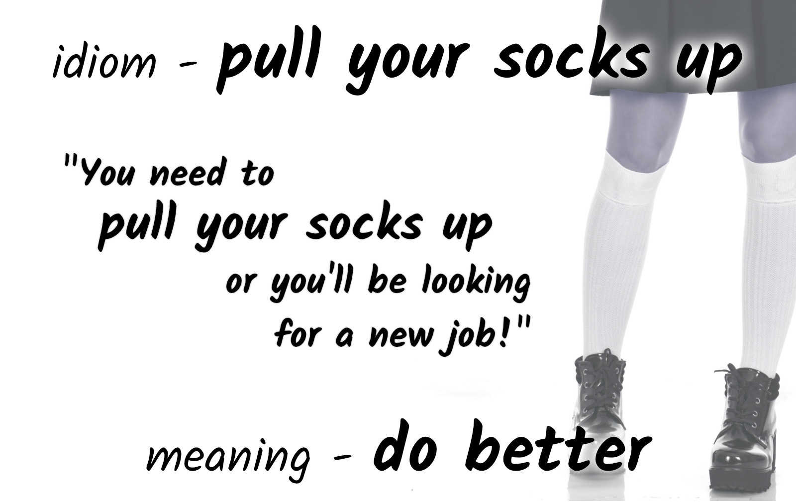 idiom-pull-your-socks-up
