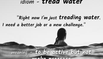 idiom-tread-water