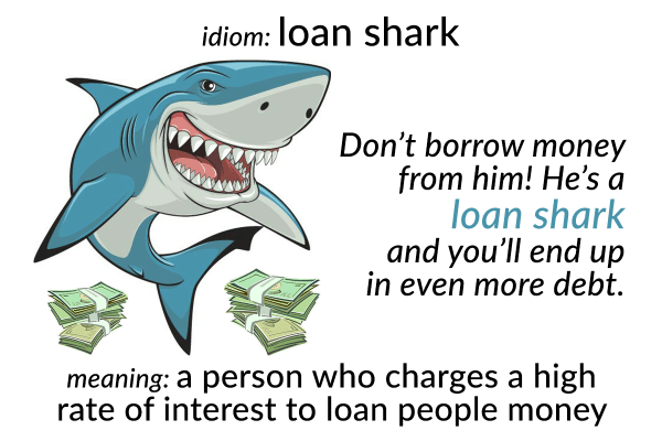idiom loan shark