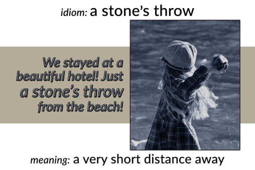 idiom stone's throw
