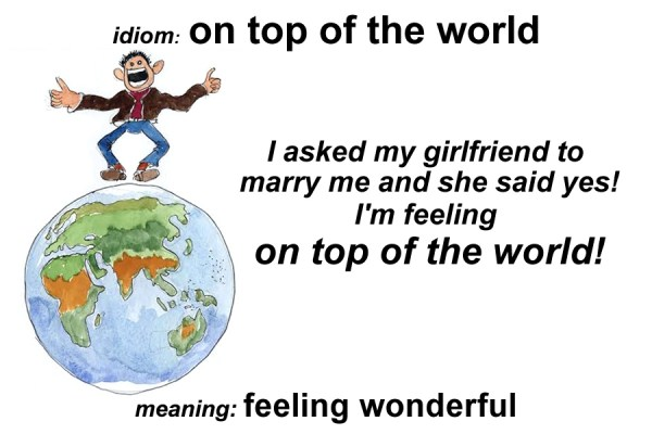 on top of the world idiom
