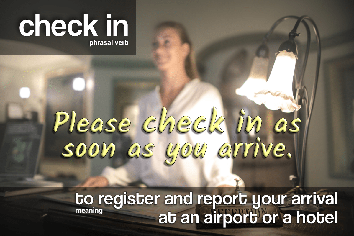 phrasal verb - check in