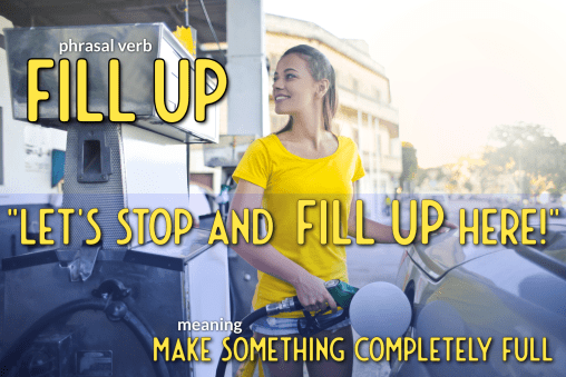phrasal verb fill up