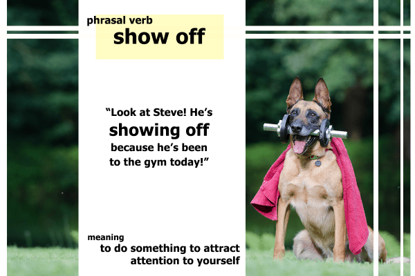 phrasal verb show off