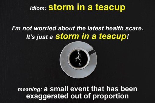 storm in a teacup idiom