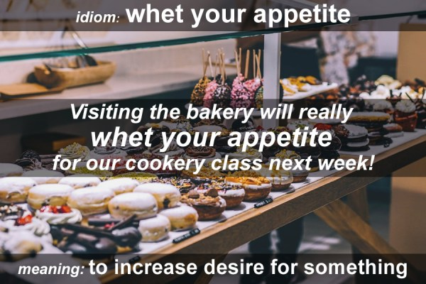whet your appetite idiom
