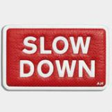 stickers-slow-down-in-bright-red-capra-1