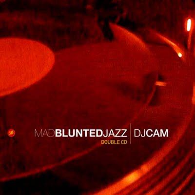 Dj Cam  Mad Blunted Jazz  Funkyouverymuch