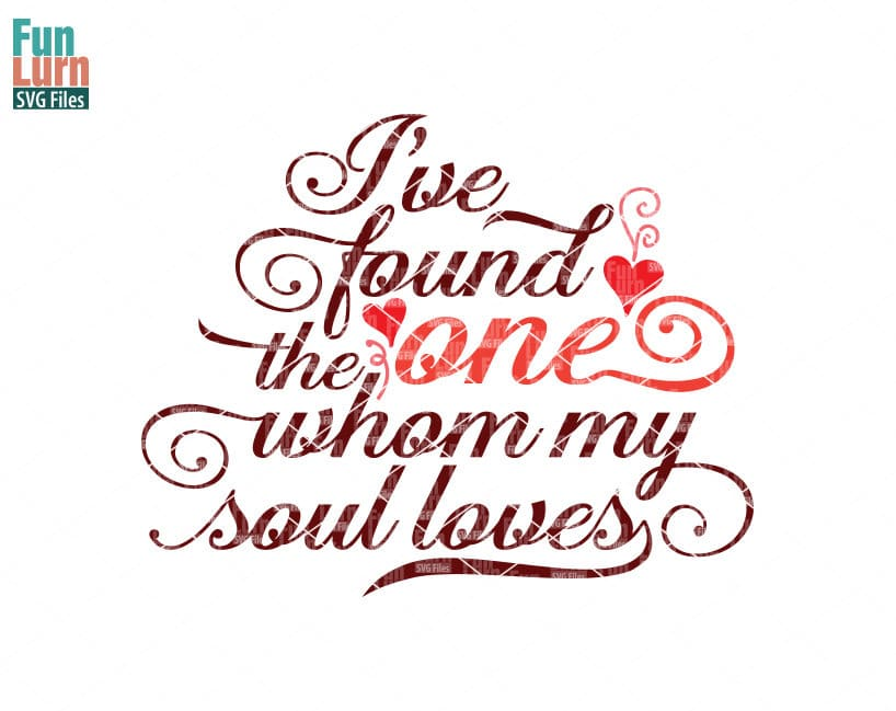Download I have found the one svg, whom my soul loves, Song of ...