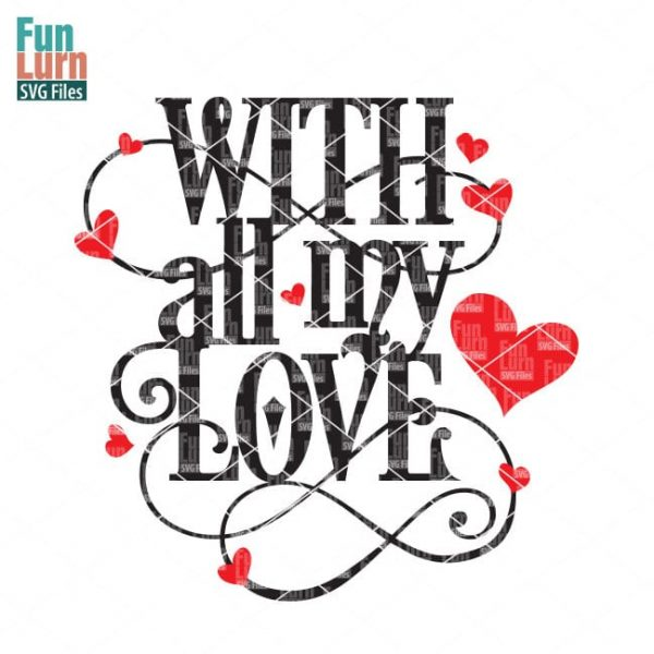 Download With all my love SVG - FunLurn SVG