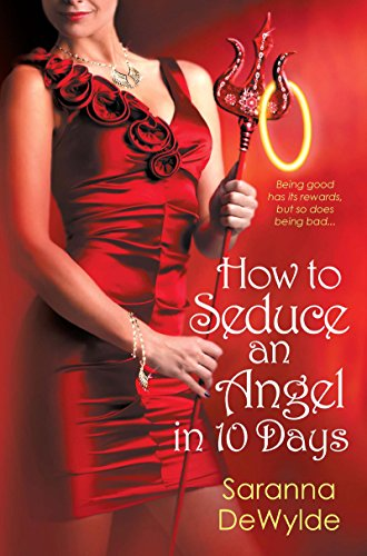 How to Seduce an Angel in 10 Days