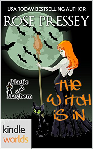 Magic and Mayhem: The Witch Is In
