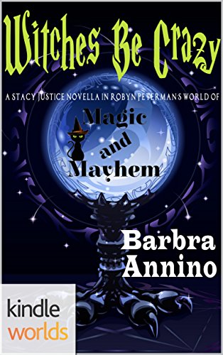 Magic and Mayhem: Witches Be Crazy