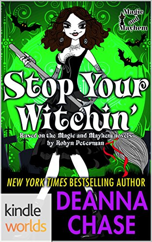 Magic and Mayhem: Stop Your Witchin'